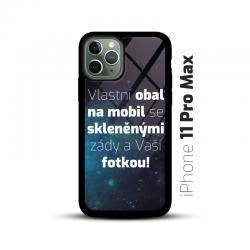 Obal s vlastní fotkou a skleněnými zády na mobil iPhone 11 Pro Max