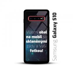 Obal s vlastní fotkou a skleněnými zády na mobil Samsung Galaxy S10