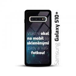 Obal s vlastní fotkou a skleněnými zády na mobil Samsung Galaxy S10 Plus