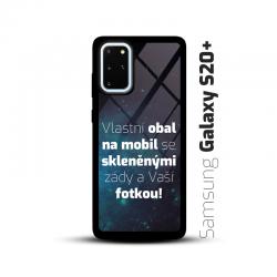 Obal s vlastní fotkou a skleněnými zády na mobil Samsung Galaxy S20 Plus