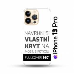 Vlastní kryt na iPhone 13 Pro   Fullcover 360°